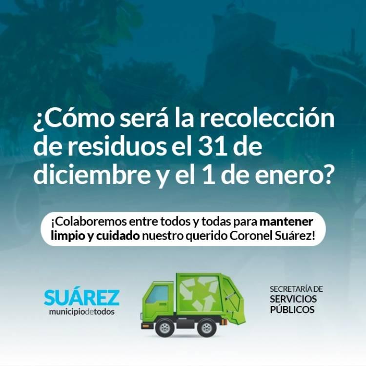 ¿Cómo será la recolección de residuos el 31 de diciembre y el 1 de enero?