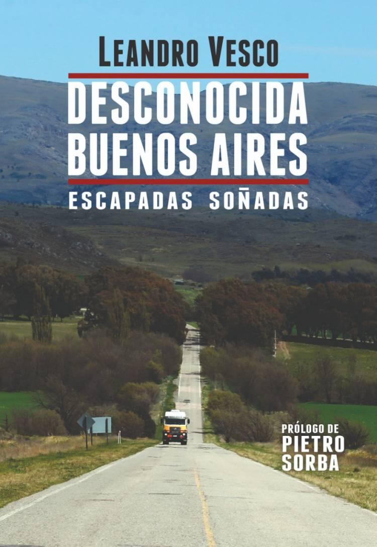 El periodista Leandro Vesco presenta su libro: Desconocida Buenos Aires
