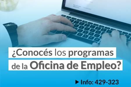 Oficina de Empleo: Están vigentes los programas de Entrenamiento Laboral