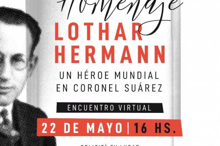 Homenaje virtual a Lothar Hermann: un héroe mundial en Coronel Suárez