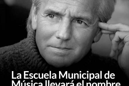 La Escuela Municipal de Música llevará el nombre de Sergio Denis