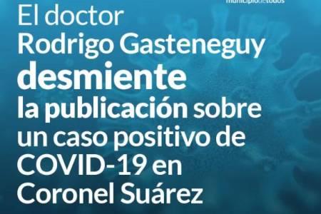 El doctor Rodrigo Gasteneguy desmiente la publicación sobre un caso positivo de COVID-19 en Coronel Suárez