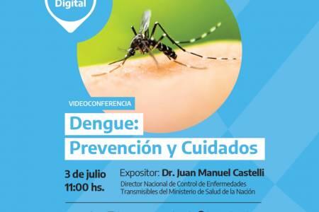 """Videoconferencia """"Dengue: prevención y cuidados"""