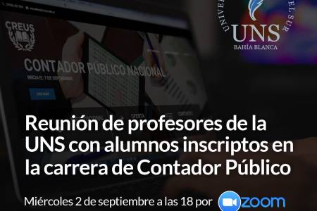CREUS: Reunión de profesores de la UNS con alumnos inscriptos en la carrera de Contador Público