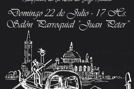"""El Grupo de Teatro Independiente de Pueblo Santa María presentará """"Venecia"""""""