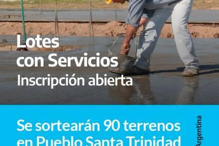 PROCREAR - Se sortearán 90 terrenos en Pueblo Santa Trinidad