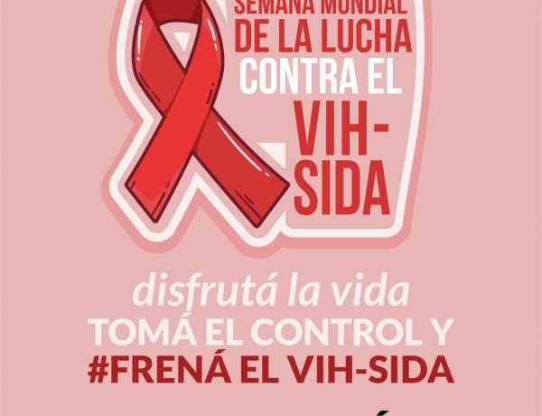 """1 de diciembre 2020 - Dia mundial de la lucha contra el VIH- SIDA """"Disfruta la vida. Toma el control. Frena el VIH- SIDA"""""""