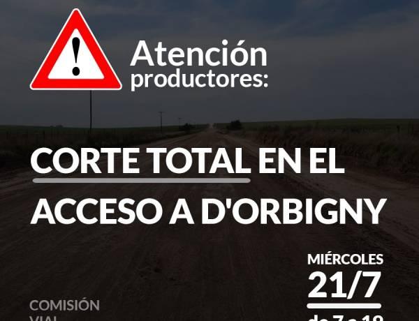 Corte total en el acceso a D'Orbigny