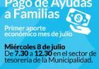 Primer pago de ayudas a familias del mes de julio