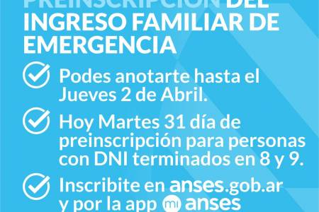 ANSES extiende dos días para anotarse en el Ingreso Familiar de Emergencia de $10 mil