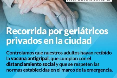 Control y recorrida por geriátricos privados en la ciudad