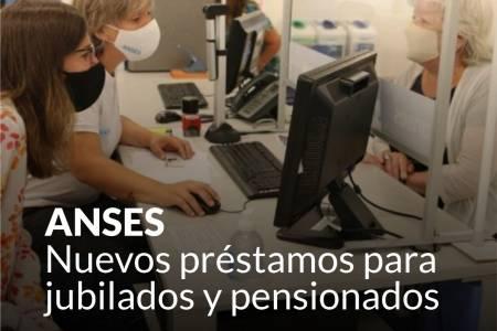 ANSES: nuevos préstamos para jubilados y pensionados