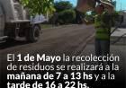 Recolección de residuos el viernes 1° de Mayo